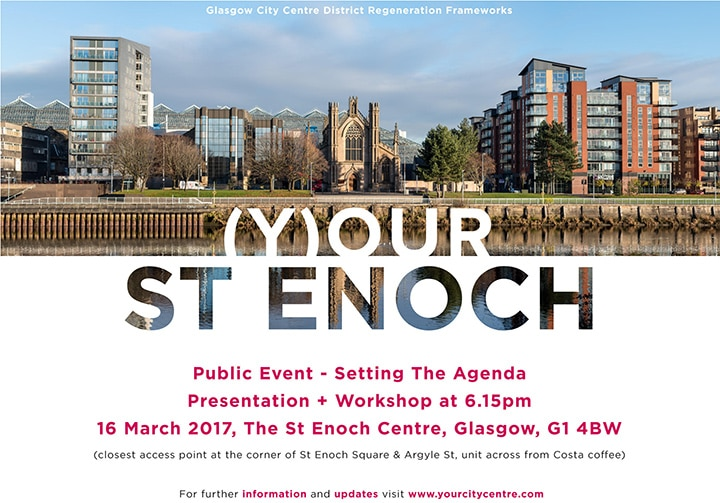 (Y)OUR ST ENOCH – SETTING THE AGENDA: PUBLIC PRESENTATION + WORKSHOP